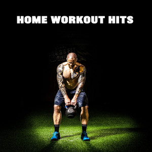 Home Workout Hits