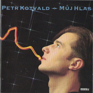 Petr Kotvald - Můj Hlas