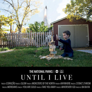 Until I Live - The National Parks