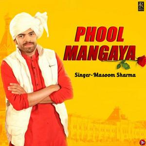 Phool Mangaya - Single