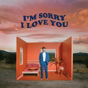 I'm Sorry I Love You - Alexander 23
