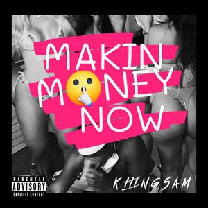 Makin Money Now