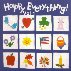Happy Everything, Vol. 1