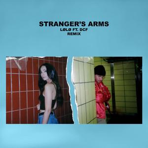 Stranger's Arms (Remix)