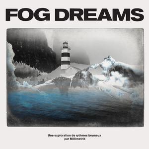 Fog Dreams by Millimetrik, Frannie Holder