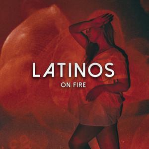 Latinos On Fire