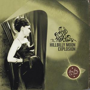 The Hillbilly Moon Explosion