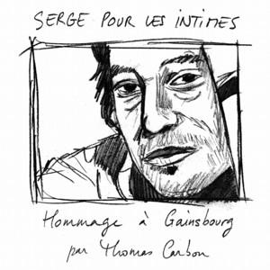 Serge pour les intimes (Hommage à Gainsbourg) album