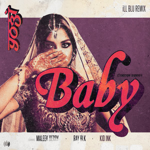 Baby (feat. Kid Ink) [iLL BLU Remix]