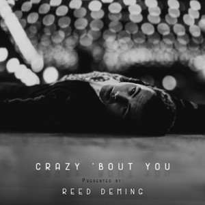 Crazy 'bout You
