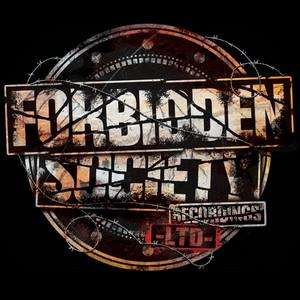 Forbidden Society Recordings Limited 001