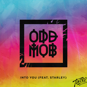 Into You (feat. Starley)