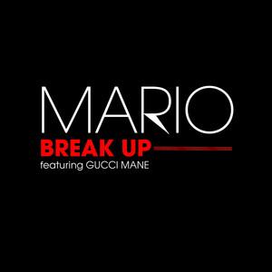 Break Up (feat. Gucci Mane & Sean Garrett) [Radio Edit]