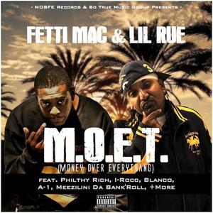 M.O.E.T (Money over Everythang)