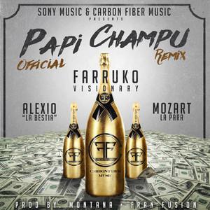 Papi Champú (feat. Alexio La Bestia & Mozart La Para) [Remix]