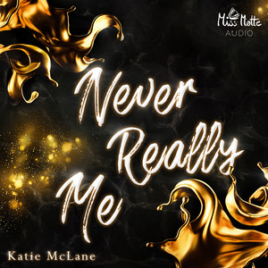 Never Really Me Audiobook