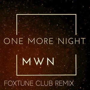 One More Night (Foxtune Club Remix)