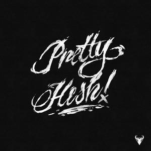 Pretty Hesh - Deluxe Edition
