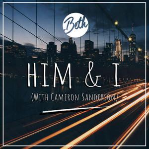 Him & I (feat. Cameron Sanderson)