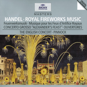 """Solomon, HWV 67 / Act 3: Sinfonia """"The Arrival Of The Queen Of Sheba"""" by George Frideric Handel, The English Concert, Trevor Pinnock"""