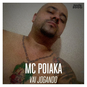 MC Poiaka