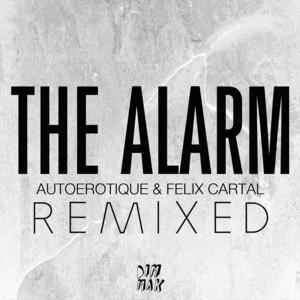 The Alarm (Remixed)
