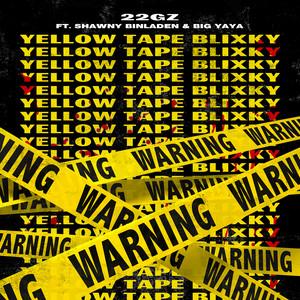 YTB (Yellow Tape Blixky) [feat. Shawny Binladen & Big Yaya]