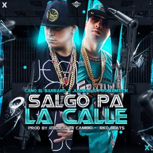 SALGO PA LA CALLE