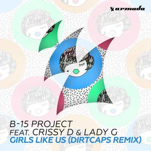 Girls Like Us (Dirtcaps Remix)