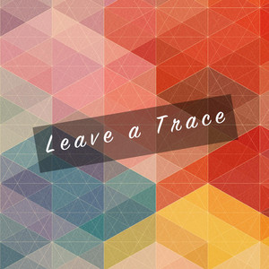 Leave a Trace
