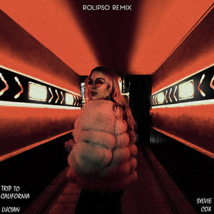 Trip to California (Rolipso Remix)