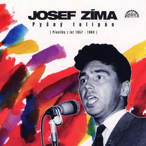 Josef Zíma - Pyšný Tulipán (Písničky Z Let 1957-1964)