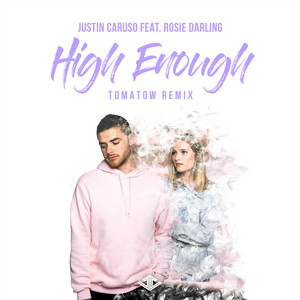 High Enough (Tomatow Remix)