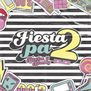 Fiesta Pa 2