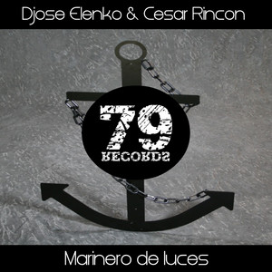 Marinero De Luces - Toni Vilchez Remix by Djose ElenKo, Cesar Rincon