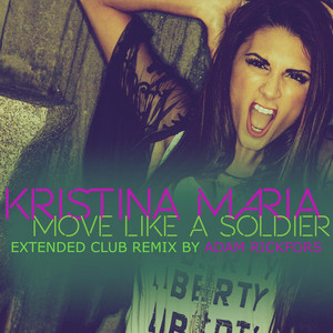 Move Like a Soldier (Adam Rickfors Extended Club Remix)