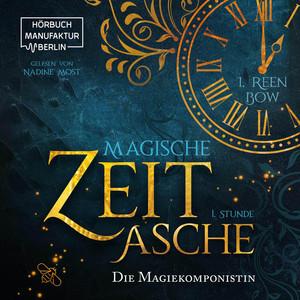 Erste Stunde: Die Magiekomponistin - Magische Zeitasche, Band 1 (ungekürzt) Audiobook