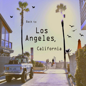 Back to Los Angeles California (feat. LAKEY INSPIRED)