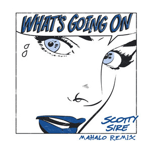 What's Going On (Mahalo Remix)