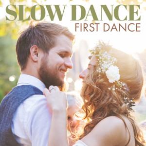 Slow Dance First Dance
