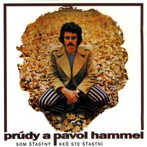 Pavol Hammel - Som šťastný, keď ste šťastní