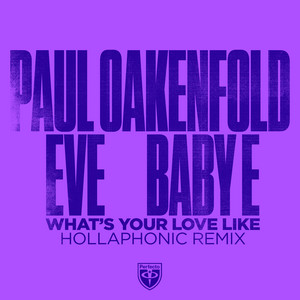 What's Your Love Like (Hollaphonic Remixes)