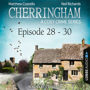 Episode 28-30 - A Cosy Crime Compilation - Cherringham: Crime Series Compilations 10 (Unabridged) Audiobook