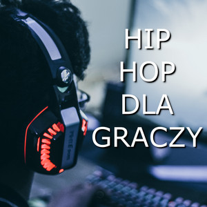Hip Hop dla graczy