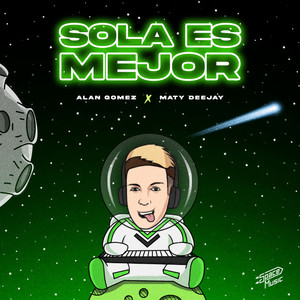 Sola Es Mejor (Remix)