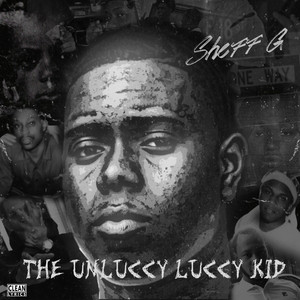 THE UNLUCCY LUCCY KID