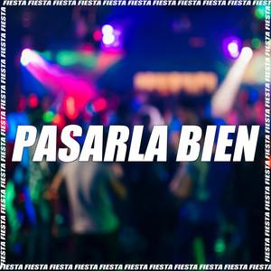 Pasarla Bien (Remix)