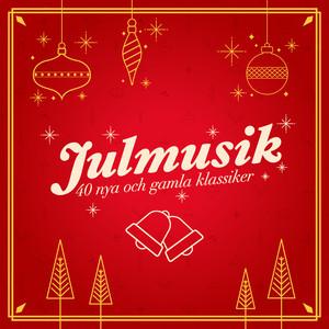 Julmusik - 40 nya och gamla klassiker