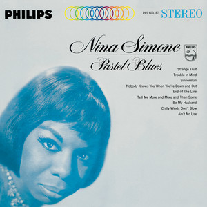 Pastel Blues - Nina Simone
