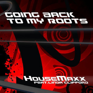 Going Back To My Roots (Studio 54 Edit Mix) [feat. Linda Clifford] by Housemaxx, Linda Clifford